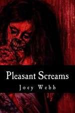 Pleasant Screams