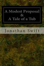 A Modest Proposal & a Tale of a Tub