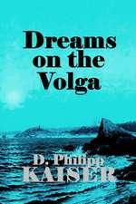 Dreams on the Volga
