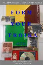 Form Your Troika