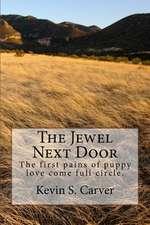 The Jewel Next Door