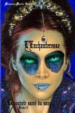 L'Enchanteresse