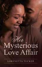 Her Mysterious Love Affair