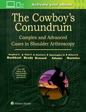 The Cowboy's Conundrum: Complex and Advanced Cases in Shoulder Arthroscopy