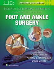 Hospital for Special Surgery's Illustrated Tips and Tricks in Foot and Ankle Surgery