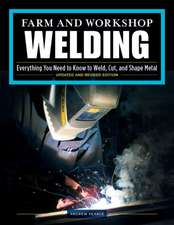 Farm and Workshop Welding, Third Revised Edition