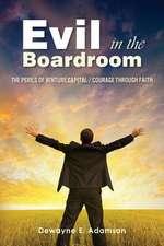 Evil in the Boardroom