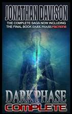 Dark Phase Complete (Omnibus Edition)