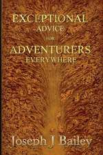 Exceptional Advice for Adventurers Everywhere