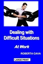 Dealing with Difficult Situations at Work
