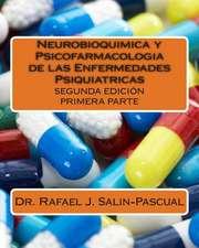Neurobioquimica y Psicofarmacologia de Las Enfermedades Psiquiatricas