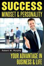 Success Mindset and Personality