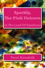 Sparkly, the Pink Unicorn