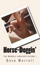 Horse-Doggin'