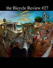 The Bicycle Review #27