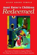 Aunt Ester's Children Redeemed