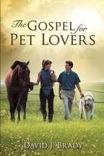 The Gospel for Pet Lovers