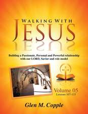 Walking with Jesus - Volume 05