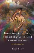 Knowing, Growing, and Going with God