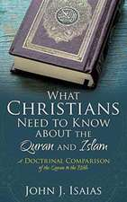 What Christians Need to Know about the Quran and Islam