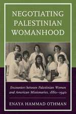 Negotiating Palestinian Womanhood