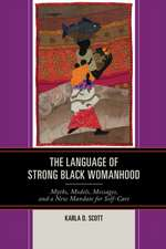 Language of Strong Black Womanhood