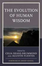 Evolution of Human Wisdom