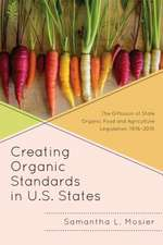 Creating Organic Standards in U.S. States