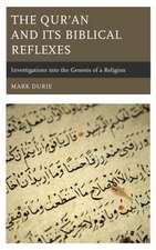 Qur'an and Its Biblical Reflexes