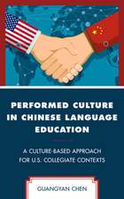 PERFORMED CULTURE IN CHINESE LCB