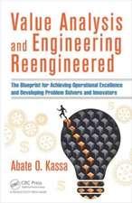 Value Analysis and Engineering Reengineered