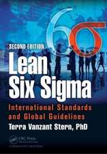 Lean Six SIGMA:  International Standards and Global Guidelines