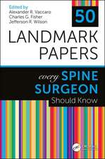 50 Studies Every Spine Surgeon Should Know
