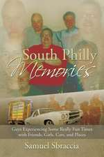 South Philly Memories