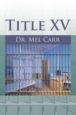 Title XV