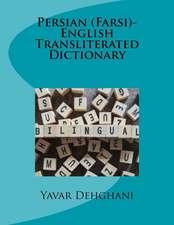 Persian (Farsi)-English Transliterated Dictionary