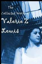 The Collected Works of Valerie Z