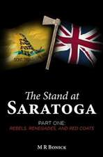 The Stand at Saratoga (Part One)