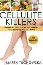 Cellulite Killers