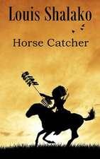 Horse Catcher