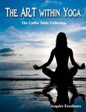 The Art Within Yoga
