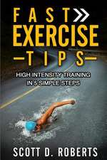 Fast Exercise Tips