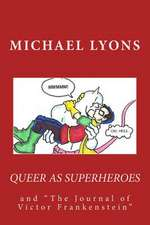 Queer as Superheroes