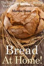 Bread at Home!