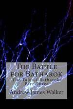 The Battle for Batharok