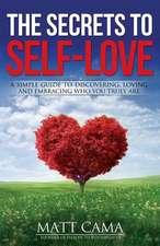 The Secrets to Self-Love