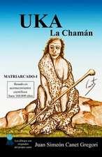 Uka La Chaman