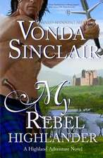 My Rebel Highlander