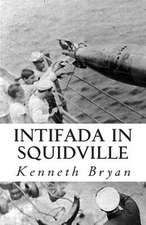 Intifada in Squidville