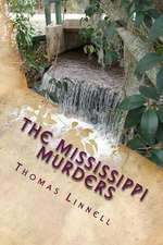 The Mississippi Murders